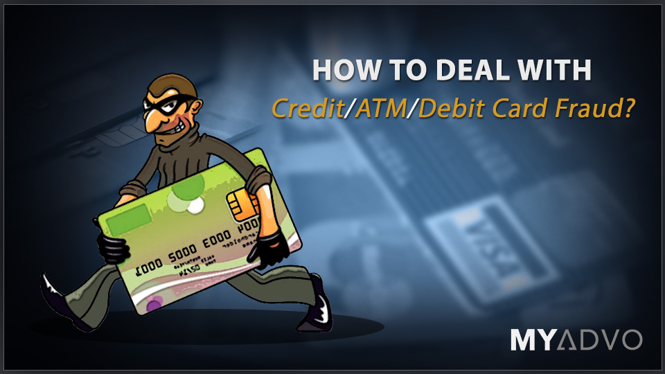 How To Deal With Credit Atm Debit Card Fraud