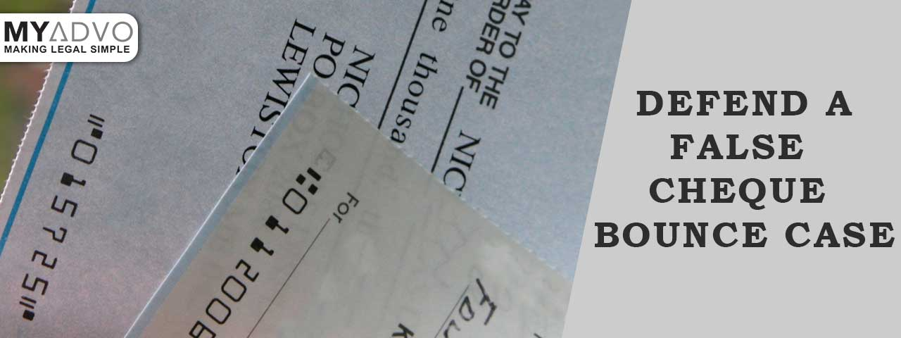 What to do in a False| Fake Cheque Bounce Case in India?