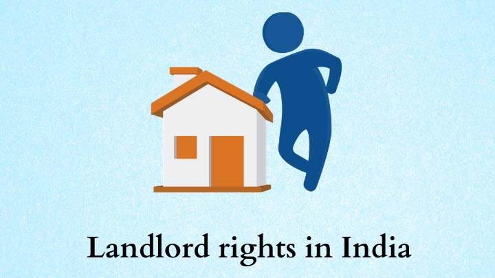 landlord rights against tenant in india
